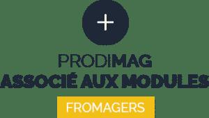 Prodimag associé aux modules fromagers