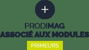 Prodimag associé aux modules primeurs